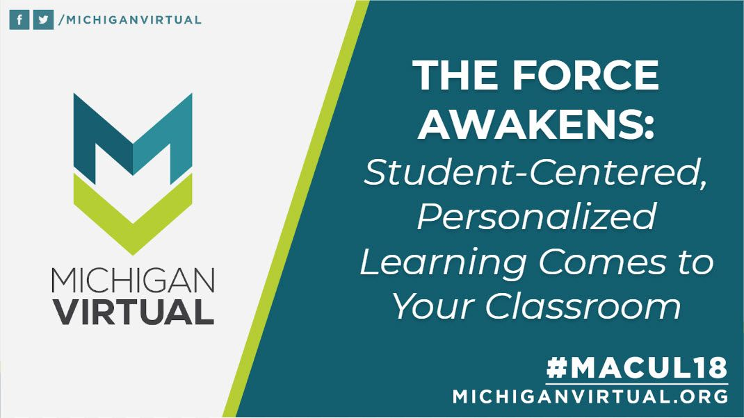 THE FORCE AWAKENS: Student-Centered, Personalized Learning Comes to Your Classroom
