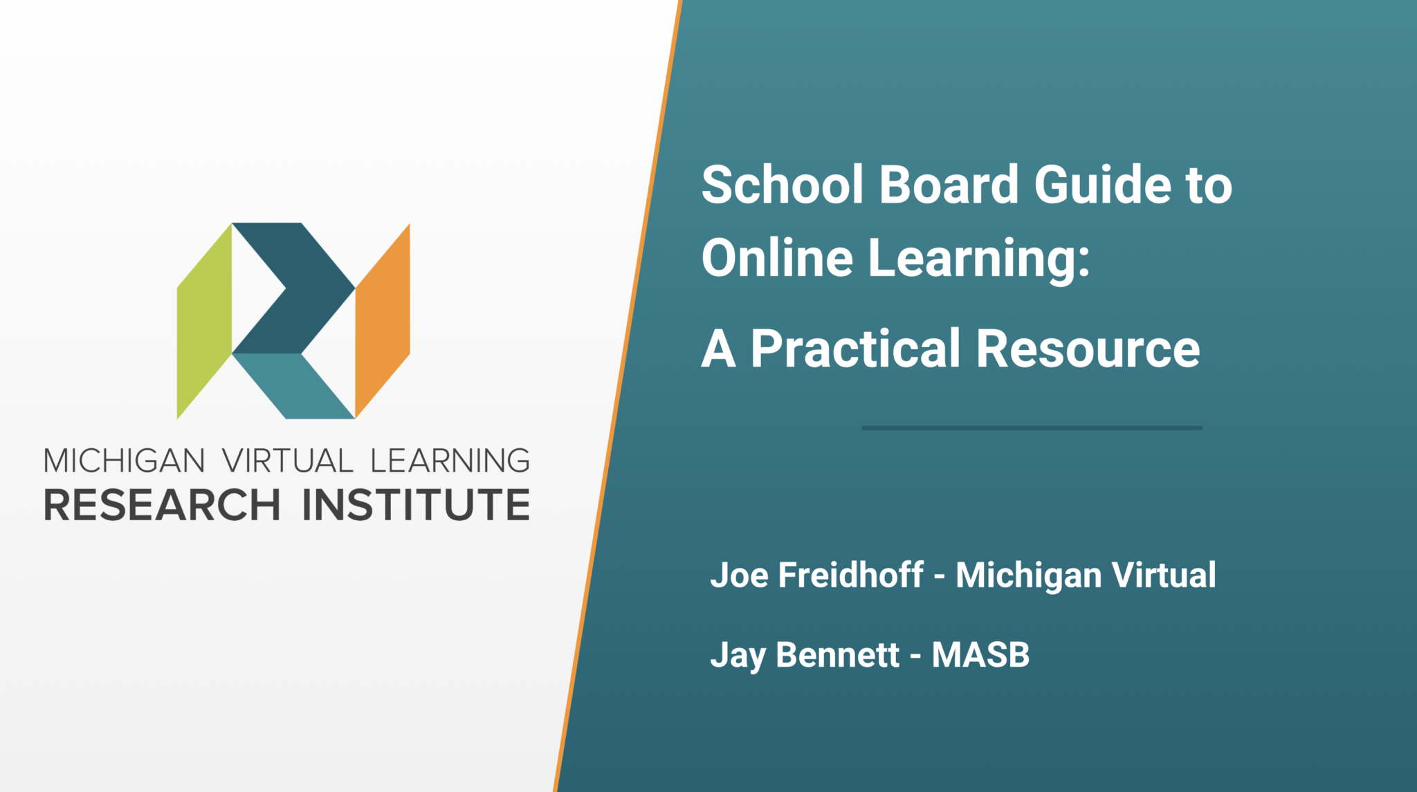 Presentation Cover for MASB Annual Conference - School Board Guide to Online Learning: A Practical Resource