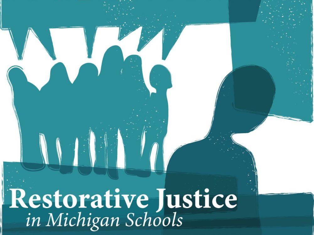 Restorative Justice in Michigan Schools