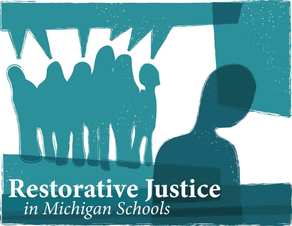 Restorative Justice in Michigan Schools