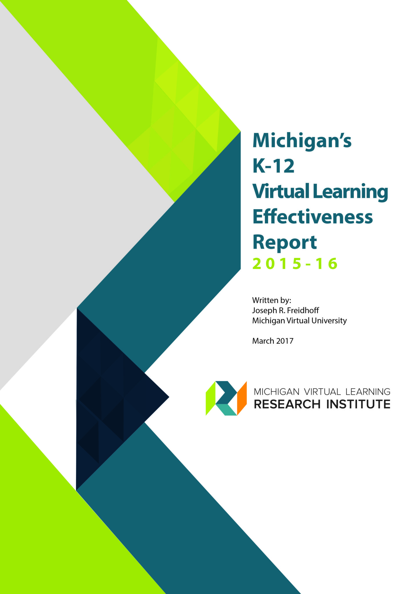 Michigan's K-12 Virtual Learning Effectiveness Report 2015-16