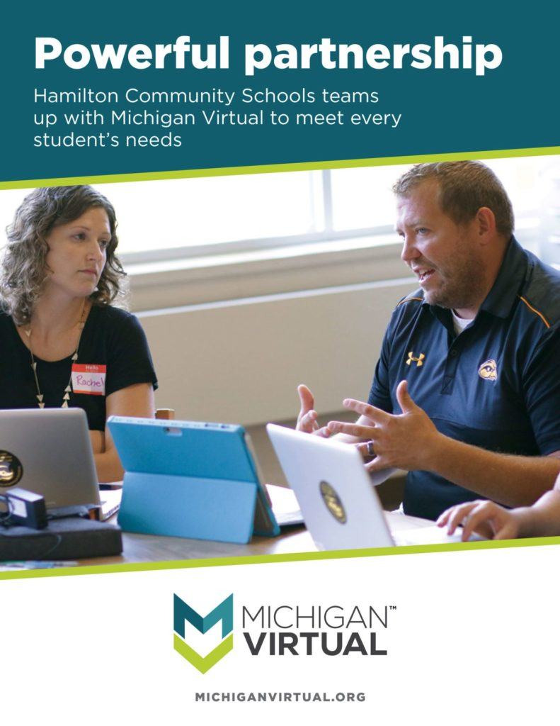 Powerful Partnership: Hamilton Community Schools teams up with Michigan Virtual to meet every student's needs.