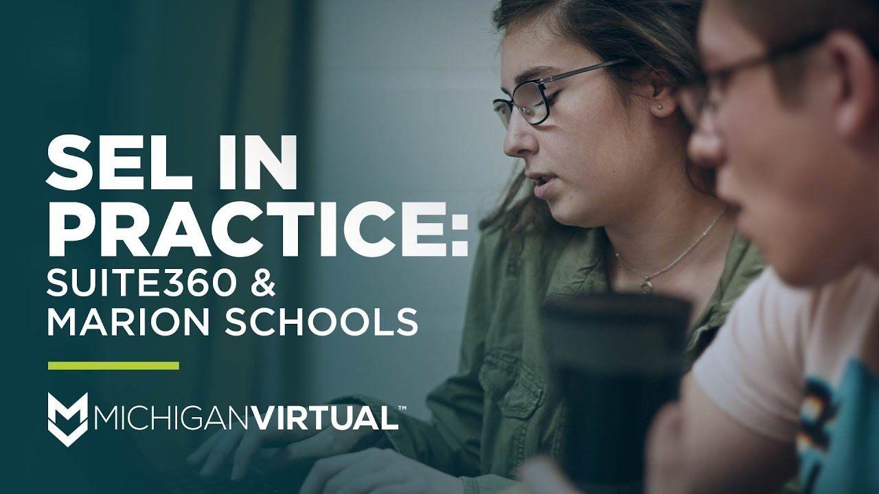 SEL In Practice: Suite360 & Marion Schools